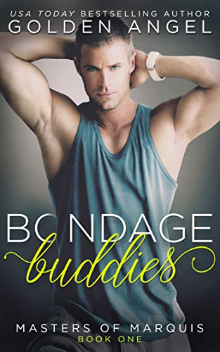 Book Cover of Bondage Buddies (Masters of Marquis Book 1)