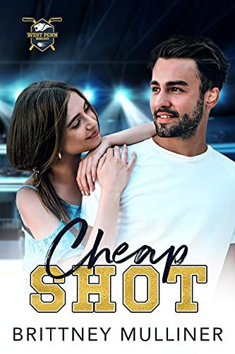 Book Cover of Cheap Shot (West Penn Hockey Book 1)