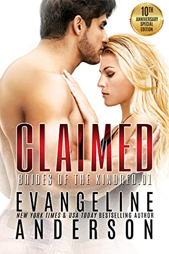 Book Cover of Claimed (Brides of the Kindred book 1) Special 10th Anniversary Edition: (Alien Warrior BBW Science Fiction Paranormal Romance)