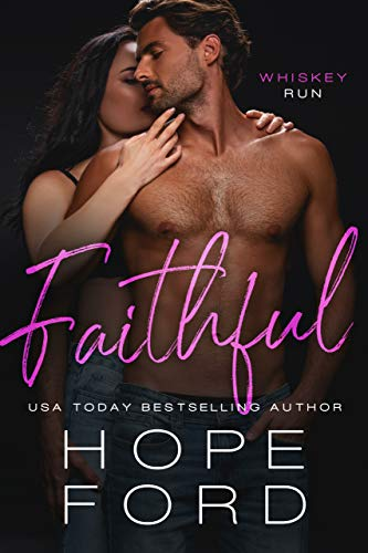 Book Cover of Faithful: Age Gap Small Town Romance (Whiskey Run Book 1)