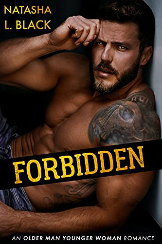 Book Cover of Forbidden: An Older Man Younger Woman Romance