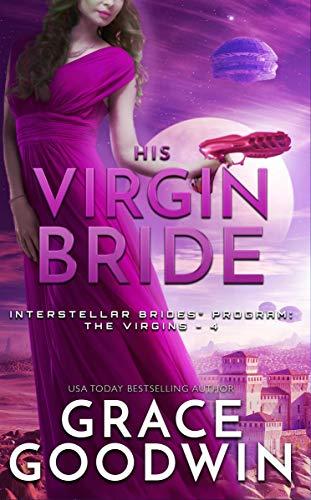 Book Cover of His Virgin Bride (Interstellar Brides: The Virgins Book 4)