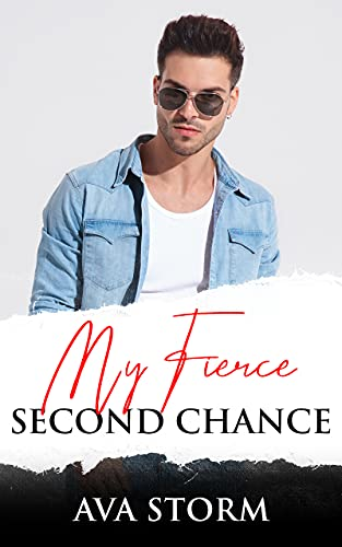 Book Cover of My Fierce Second Chance (Boston Bad Boys)