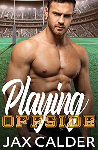 Book Cover of Playing Offside: A M/M enemies to lovers sports romance (Sporting Secrets Book 1)