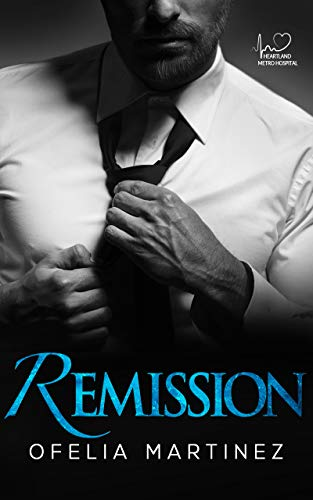 Book Cover of Remission (Heartland Metro Hospital Book 1)