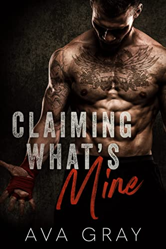 Book Cover of Claiming What's Mine