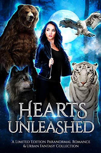 Book Cover of Hearts Unleashed: A Limited Edition Paranormal Romance and Urban Fantasy Collection