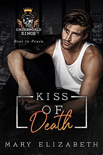 Book Cover of Kiss of Death: A Mafia Romance (Hush)