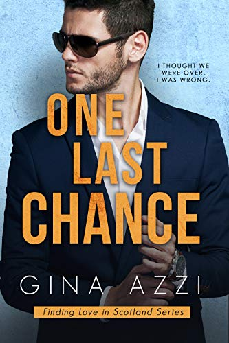 Book Cover of One Last Chance: A Workplace Romance (Finding Love in Scotland Book 1)