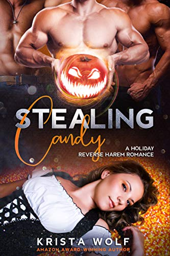 Book Cover of Stealing Candy: A Reverse Harem Romance