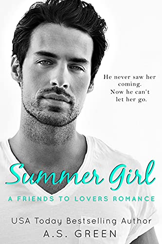 Book Cover of Summer Girl: A Friends to Lovers Romance (Happily Forever)