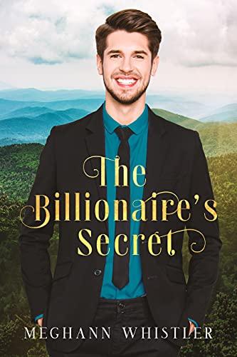 Book Cover of The Billionaire's Secret: A Christian Romance