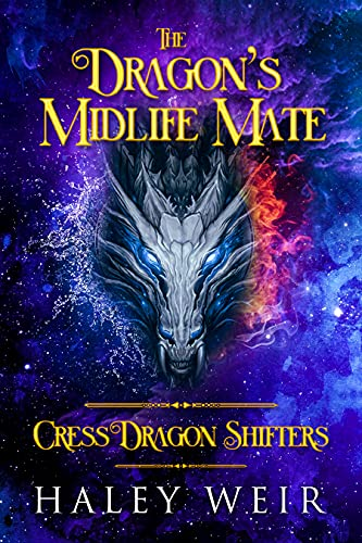 Book Cover of The Dragon's Midlife Mate: Paranormal Women's Fiction: Cress Dragon Shifters Book 1