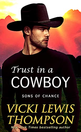 Book Cover of Trust in a Cowboy (Sons of Chance Book 9)